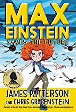 Max Einstein: Saves the Future (Max Einstein (3))