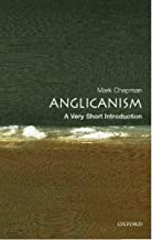 Anglicanism: A Very Short Introduction (Very Short Introductions) (English Edition)