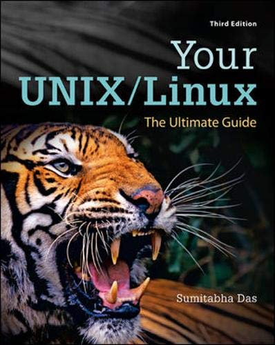 Download Your UNIX/Linux: The Ultimate Guide 0073376205