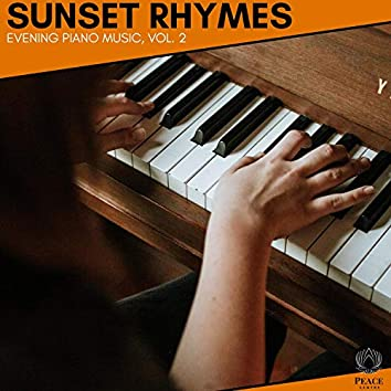 Sunset Rhymes - Evening Piano Music, Vol. 2