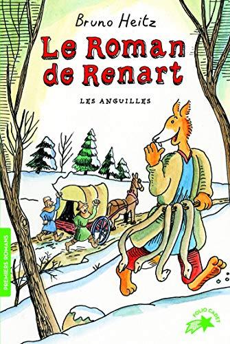 Le Roman de Renart : Les anguilles - FOLIO CADET PREMIERS ROMANS - de 8 à 13 ans
