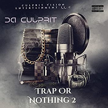 Trap or Nothing 2 (exstended version)