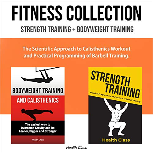 Fitness Collection: Strength Training + Bodyweight Training cover art