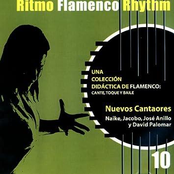 Ritmo Flamenco Rhythm 10: Nuevos Cantaores