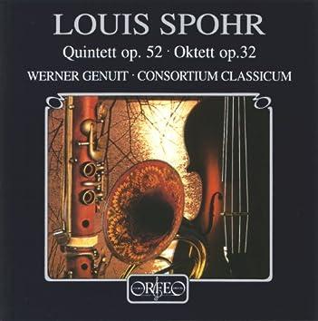 Spohr: Quintett in C Minor, Op. 52 & Oktett in E Major, Op. 32