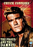 The Proud and the Damned [DVD] [Import]