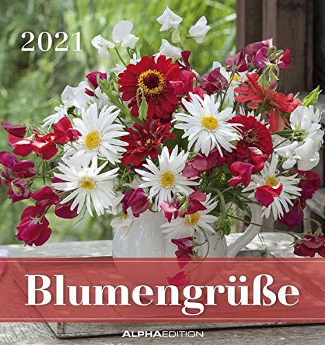 Blumengrüße 2021 - Postkartenkalender 16x17 cm - Flowers - zum aufstellen oder aufhängen - Geschenk-Idee - Gadget - Alpha Edition
