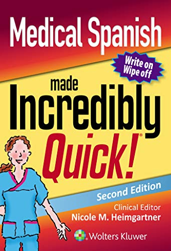 Medical Spanish Made Incredibly Quick (Incredibly Easy! Series (R))