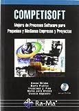 Competisoft. Mejora de Procesos Software para Pequeñas y Medianas Empresas y Proyectos
