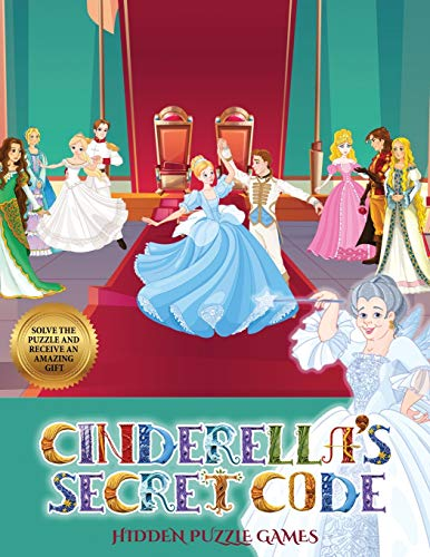 Hidden Puzzle Games (Cinderella's secret code): Help Prince Charming find Cinderella. Using the map supplied, help Prince Charming solve the cryptic ... numerous obstacles, and find Cinderella