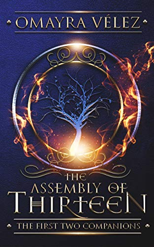 The Assembly Of Thirteen by Omayra Velez ebook deal