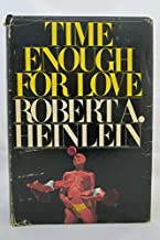 Rare - Robert A Heinlein TIME ENOUGH FOR LOVE 1973 First Edition VG in DJ