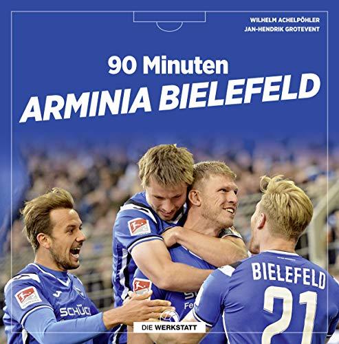 90 Minuten Arminia Bielefeld