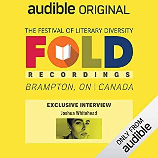 Ep. 9: Audible Exclusive Interview with Joshua Whitehead (Festival of Literary Diversity)                   Written by:                                                                                                                                 Joshua Whitehead                           Length: 22 mins     Not rated yet     Overall 0.0