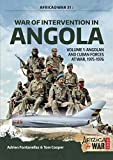 War of Intervention in Angola. Volume 1: Angolan and Cuban Forces at War, 1975-1976 (Africa@War Book 31) (English Edition)