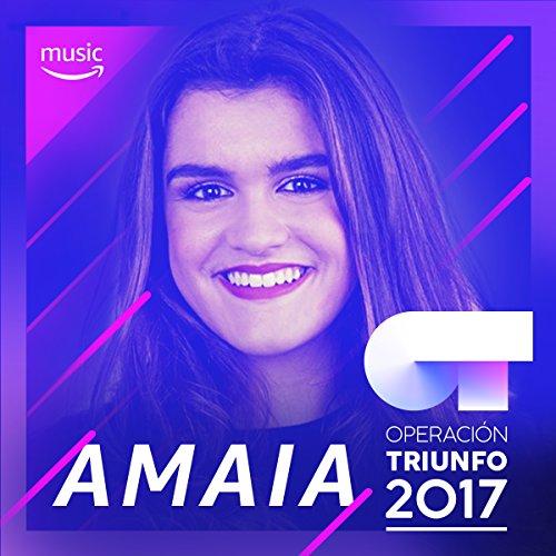 Lo mejor de Amaia Romero (OT 2017)