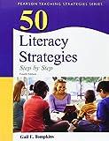 50 Literacy Strategies: Step-by-Step (Teaching Strategies Series)