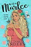 My Life as Marlee: A Coming of Age Romance (My Life...