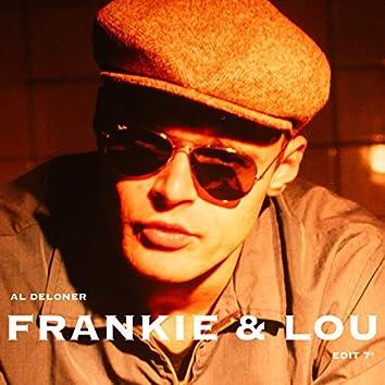 Frankie & Lou (Edit)