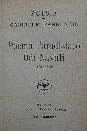 Poesie di GABRIELE D'ANNUNZIO - POEMA PARADISIACO - ODI NAVALI (1891-1893)