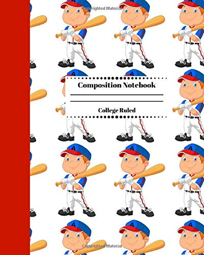 Composition Notebook College Ruled: Baseball Sports Journal. Blank Ruled Notebook Gift for Students Players Coaches and Anyone that Loves Baseball. Vol 2