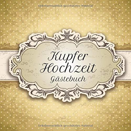 Kupferhochzeit Gästebuch: Motiv 4 | Zum Ausfüllen | Für bis zu 40 Gäste zur Hochzeitsfeier |...