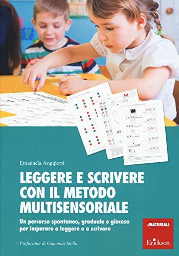 Leggere e scrivere con il metodo multisensoriale....