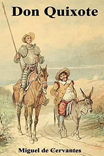 The Ingenious Gentleman Don Quixote of La Mancha:Illustrated Edition (English Edition)