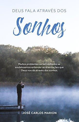 Deus Fala através de Sonhos: Como interpretar sonhos (01 Livro 3)