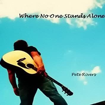 Where No One Stands Alone