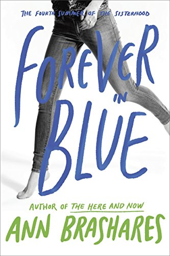 Forever in Blue: The Fourth Summer of the Sisterhood (The Sisterhood of the Traveling Pants)の詳細を見る