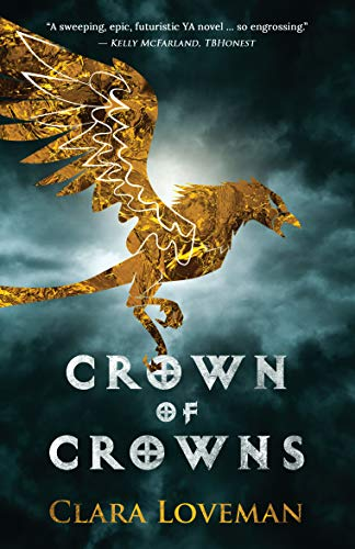 Crown of Crowns by [Clara Loveman]