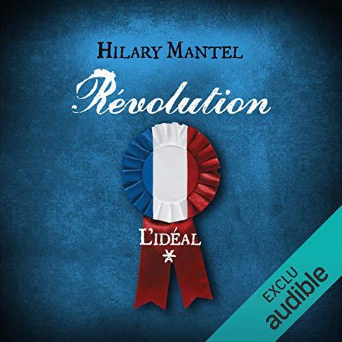 Couverture de Révolution. L'idéal