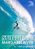 Surfing Margaret River: Cape to Cape Guide (English Edition)