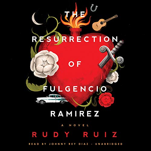 The Resurrection of Fulgencio Ramirez cover art
