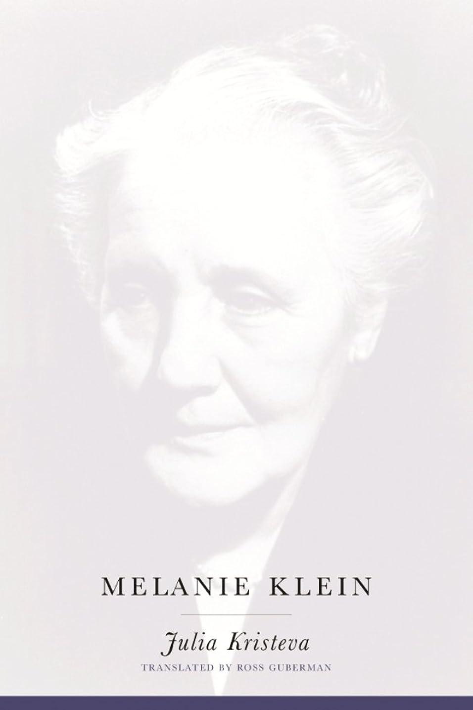 木材ディスパッチ実行可能Melanie Klein (European Perspectives: A Series in Social Thought and Cultural Criticism) (English Edition)