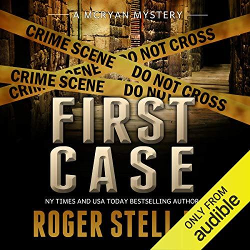 First Case: McRyan Mystery Series Prequel