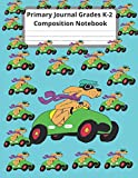 Go, Dog. Go! Primary Journal Grades K-2 Composition Notebook: Primary Composition Notebook and Story Journal for Grade Level K-2, handwriting practice Paper with drawing space