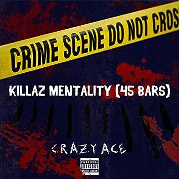 Killaz Mentality(45bars)