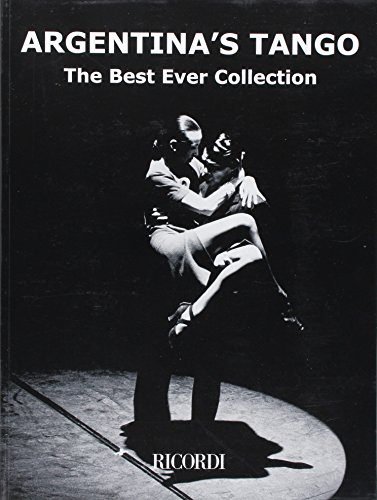 Argentina\'s Tango: The Best Ever Collection