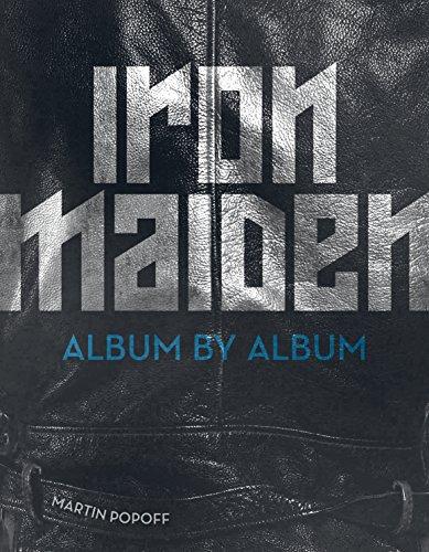 Iron Maiden: Album by Album (English Edition)