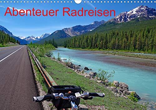 Abenteuer Radreisen (Wandkalender 2021 DIN A3 quer)