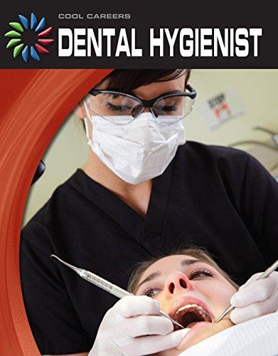 Dental Hygienist (21st Century Skills Library: Cool Careers) (English Edition)