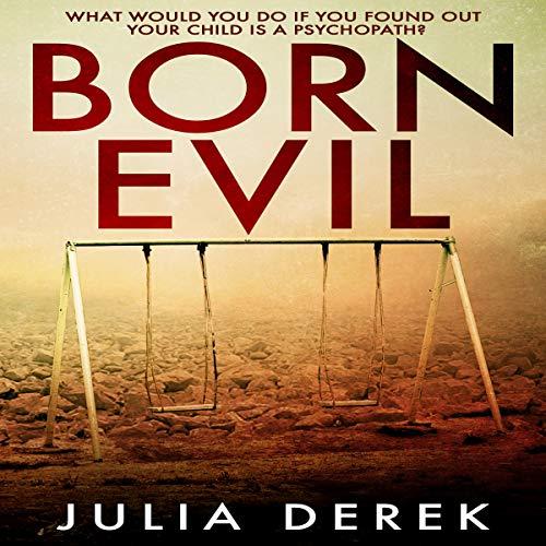 Born Evil audiobook cover art