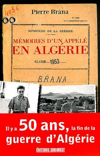 MEMOIRES D'UN APPELE EN ALGERIE