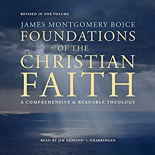 Foundations of the Christian Faith, Revised in One Volume cover art