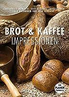 Emotionale Momente: Brot und Kaffee Impressionen (Wandkalender 2022 DIN A2 hoch): Wunderschoene Bilder von Brot und Kaffee. Dieser Kalender passt in jede Kueche und in jedes Kaffeehaus. (Planer, 14 Seiten )