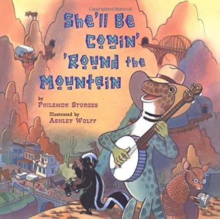 Shell Be Cominround the Mountain by Philemon Sturges (2-Jun-2004) Hardcover