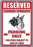 警告サイン、標準シュナウザー犬予約駐車場のみ、面白い鉄の絵ヴィンテージメタルプラーク装飾警告サイン吊りアートワークポスター用バーパーク