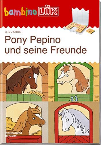 bambinoLÜK-Übungshefte: bambinoLÜK: 3/4/5 Jahre: Pony Pepino und seine Freunde: Kindergarten / 3/4/5 Jahre: Pony Pepino und seine Freunde (bambinoLÜK-Übungshefte: Kindergarten)